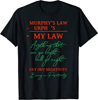 Redefine Murphy's Law Mojo Good Luck Charm Positive Thinking T-Shirt