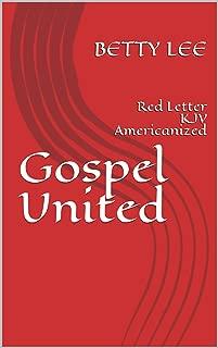 Gospel United: Red Letter KJV Americanized (Armageddon Is Book 2)