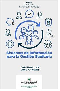 Sistemas de información para la gestión sanitaria (Spanish Edition)