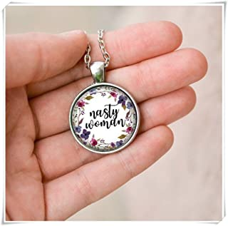 no see long time Nasty Woman Necklace, Feminist Gift, Girl Power Necklace, Feminist Jewelry,