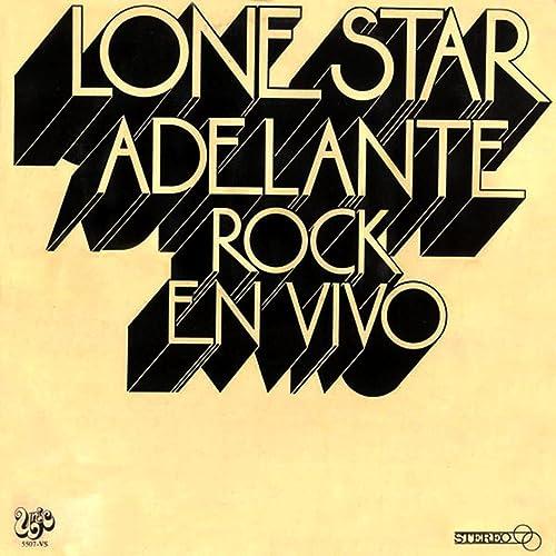 Adelante, Rock En Vivo de Lone Star en Amazon Music - Amazon.es
