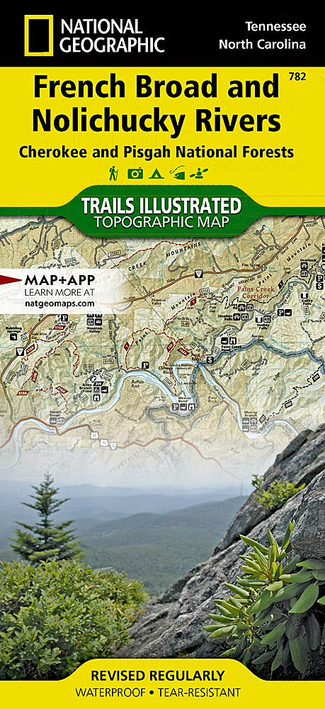 French Broad And Nolichucky Rivers Cherokee And Pisgah National Forests] (National Geographic Trails Illustrated Map, 782)