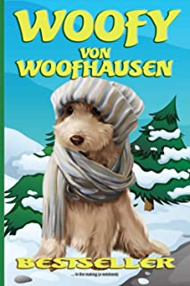Bestseller in the making (a notebook): Woofy von Woofhausen - writer's journal with over 200 pages