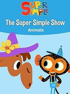 The Super Simple Show: Animals - Super Simple