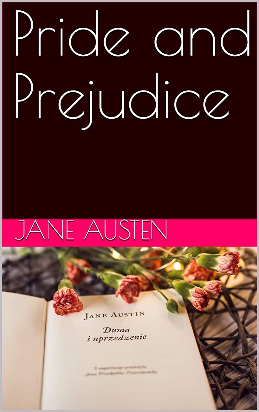 顧問大邸宅限りPride and Prejudice (English Edition)