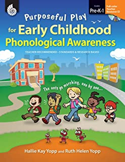 Purposeful Play for Early Childhood Phonological Awareness (Classroom Resources)