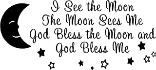 I see the moon and the moon sees me God bless the moon and God bless me wall art wall sayings
