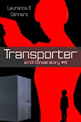 Transporter (an Ell Donsaii story #16) Kindle Edition