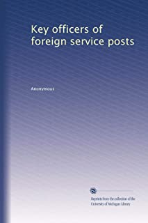 key officers of foreign service posts