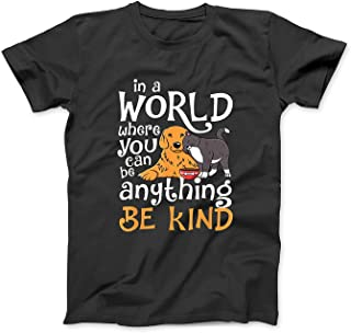 in A World Where You Can Be Anything Be Kind Cat Dog T-Shirt