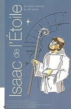 Isaac de l'Etoile, un abbé cistercien du XIIème siècle