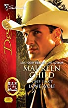 The Last Lone Wolf (Man of the Month Book 2011)