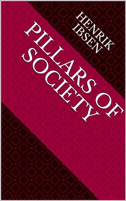 Pillars of Society (English Edition)