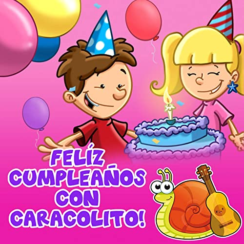 Feliz Cumpleaños Con Caracol Lito by Caracol Lito on Amazon ...