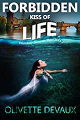 The Forbidden Kiss of Life (Disorderly Elements) Kindle Edition