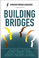 Building Bridges (IWA Anthologies) Kindle Edition