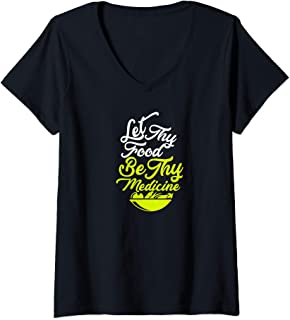 Womens Let Thy Food Be Thy Medicine V-Neck T-Shirt