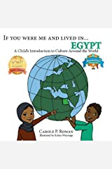 If You Were Me and Lived in... Egypt: A Child's Introduction to Cultures Around the World Kindle Edition