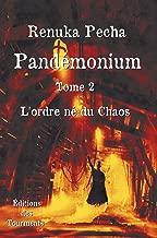 L'ordre né du Chaos: Roman policier historique (Pandémonium t. 2) (French Edition)