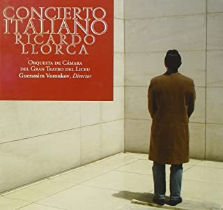Ricardo Llorca: Concerto Italiano / The Dark Side / 3 Academic Pieces for Piano