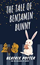 The Tale Of Benjamin Bunny: With classic edition