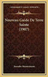 Nouveau Guide De Terre Sainte (1907)