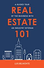 Real Estate 101: A Guided Tour of the Business With an Industry Veteran