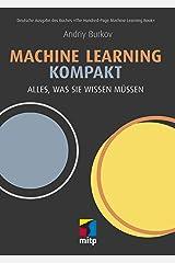 Machine Learning kompakt: Alles, was Sie wissen müssen (German Edition) Kindle Edition