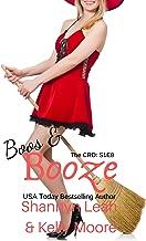 Boos & Booze: Season One, Episode Eight (The CRD Series Book 8)