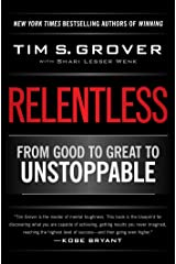 Relentless: From Good to Great to Unstoppable (Tim Grover Winning Series) (English Edition) eBook Kindle