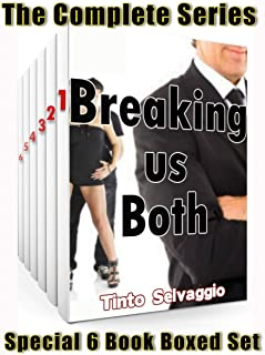 Breaking us Both - Complete 1st Series Boxed Set: Submissive Hotwife & Cuckold Husband, Bi Dominant Training Bundle