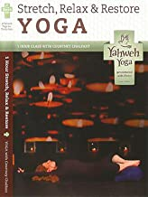 Stretch Relax Restore Yoga hour class with Courtney Chalfant