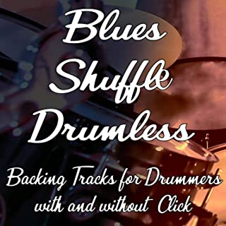 Blues, Rock'n Roll,Shuffle Backing Tracks for Drummers (no Drums)