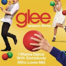 i wanna dance and love glee