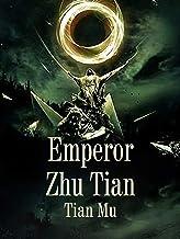 Emperor Zhu Tian: Volume 24 (English Edition)