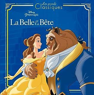 LA BELLE ET LA BÊTE - Les Grands Classiques - L'histoire du film - Disney Princesses