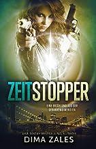 Zeitstopper (Eine Erzählung aus der Gedankendimension) (German Edition)