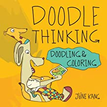 Doodle Thinking: Doodling and Coloring Book
