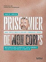Livres Prisonnier de Mon Corps PDF