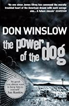 The Power of the Dog: A Explosive Collision of Crime and Politics, Love and Hate (English Edition)