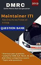 DMRC (Delhi Metro Rail Corporation) Maintainers Question Bank