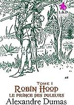 Robin Hood, Le Prince Des Voleurs (Tome I)