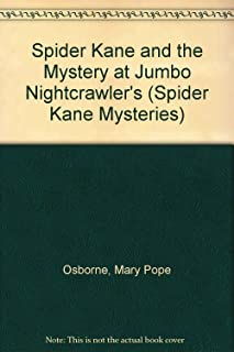 Spider Kane and the Mystery at Jumbo Nightcrawler's (Spider Kane Mysteries)