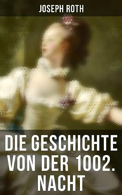 Die Geschichte von der 1002. Nacht (German Edition)