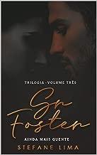 Sr. Foster (Trilogia — Livro Três) (Portuguese Edition)