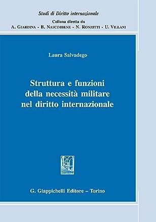 Struttura e funzioni della necessità militare nel diritto internazionale