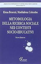 Permalink to Metodologia della ricerca sociale nei contesti socioeducativi PDF