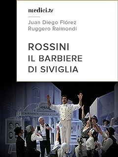 Rossini, Il Barbiere di Siviglia - Juan Diego Flórez, Ruggero Raimondi, Teatro Real Madrid 2005