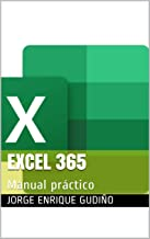 Excel 365: Manual práctico (Spanish Edition)