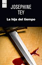 La hija del tiempo (NOVELA POLICÍACA) (Spanish Edition)